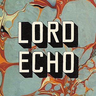 Lord Echo: Harmonies (Soundway/The Label)