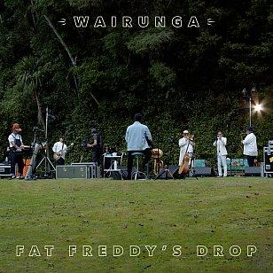 Fat Freddy's Drop: Wairunga (The Drop/digital outlets)