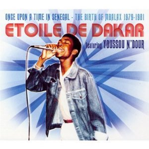 Etoile De Dakar: Once Upon a Time in Senegal (Sterns/Southbound)