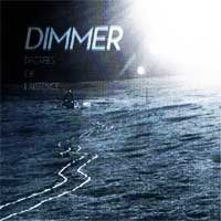 Dimmer: Degrees of Existence (Warners)