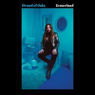 Strand of Oaks: Eraserland (Dead Oceans/Rhythmethod)