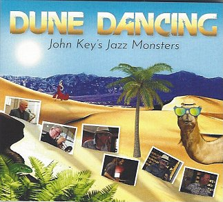 John Key's Jazz Monsters: Dune Dancing (OddMusic30/digital outlets)