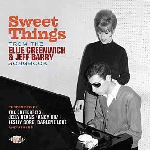 Various Artists: Sweet Things from the Ellie Greenwich & Jeff Barry Songbook (Ace/Border)