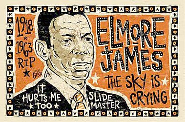 ELMORE JAMES: Sliding with the king