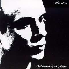 Brian Eno, Before And After Science (1977)