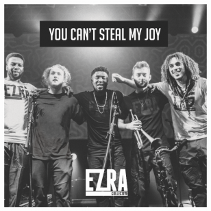 Ezra Collective: You Can't Steal My Joy (Enter the Jungle/Southbound)