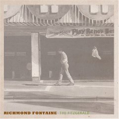 Richmond Fontaine: The Fitzgerald (Southbound)