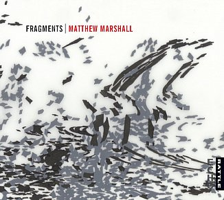Matthew Marshall: Fragments (Rattle)