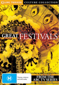 GREAT FESTIVALS; GLOBE TEKKER, a doco series by IAN CROSS (ABC TV)