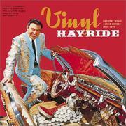VINYL HAYRIDE; COUNTRY MUSIC ALBUM COVERS 1947-89 by PAUL KINGSBURY
