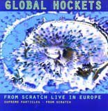 From Scratch: Global Hockets (Scratch)