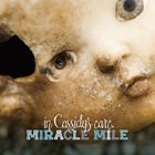 Miracle Mile: In Cassidy's Care (MeMe Records)