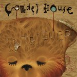 Crowded House: Intriguer (Universal)