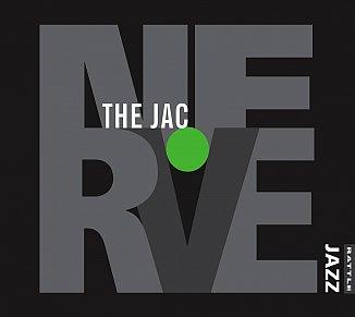 The Jac: Nerve (Rattle Jazz)