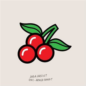 Jaga Jazzist: One Armed Bandit (Ninja Tune/Border)