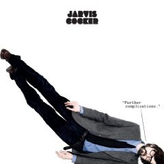 Jarvis Cocker: Further Complications (Rough Trade)