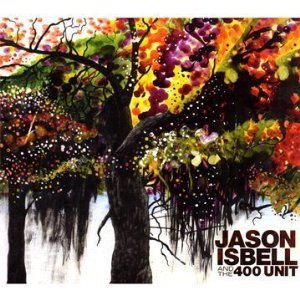 Jason Isbell and the 400 Unit: Jason Isbell and the 400 Unit (Shock)
