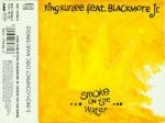 King Kurlee feat. Blackmore Jr: Smoke on the Water (1991)