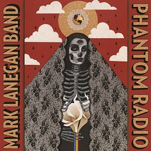Mark Lanegan Band: Phantom Radio  (Heavenly)