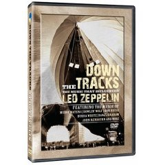 DOWN THE TRACKS; THE MUSIC THAT INFLUENCED LED ZEPPELIN (Shock DVD)