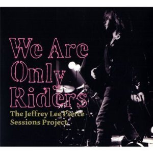 Various Artists: We Are Only Riders (Shock)
