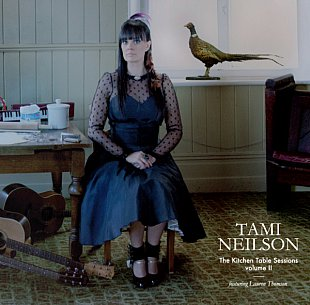 Tami Neilson: The Kitchen Table Session Volume II (Ode)