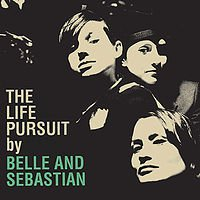 Belle and Sebastian: The Life Pursuit (Shock)
