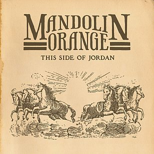 Mandolin Orange: This Side of Jordan (YepRoc/Southbound)