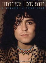 MARC BOLAN; A WIZARD, A TRUE STAR, a doco by MIKE PARKINSON (Pride/Triton DVD)