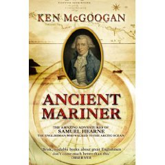 ANCIENT MARINER, BY KEN McGOOGAN REVIEWED (2005): Ice cold and Coleridge