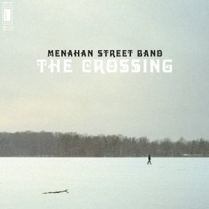 Menahan Street Band: The Crossing (Dunham)