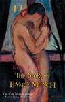 THE STORY OF EDVARD MUNCH  by KETIL BJORNSTAD: Death at his shoulder