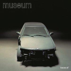 Museum: traces of (Inakustik/Yellow Eye)