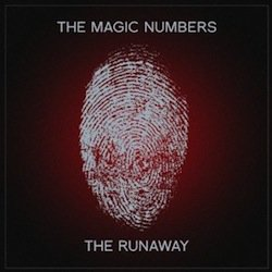 The Magic Numbers: The Runaway (Shock)