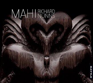Richard Nunns: Mahi (Rattle/digital outlets)