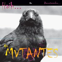 Os Mutantes: Haih or Amortecedor (Anti)