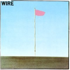 WIRE, ON THE RECORD (1977-80): The short, sharp pop of art-punk