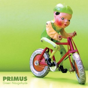Primus: Green Naugahyde (Prawn/Southbound)