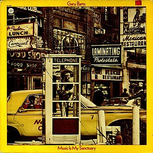 Gary Bartz: Music is My Sanctuary (Capitol)