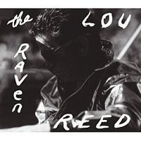 Lou Reed: The Raven (Reprise)
