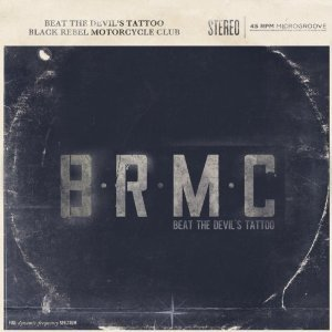 Black Rebel Motorcycle Club: Beat the Devil's Tatoo (Abstract Dragon)