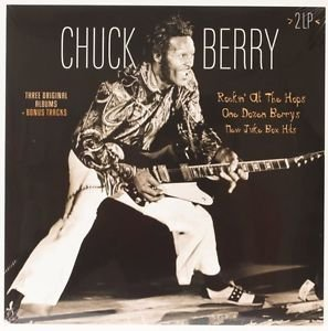 Chuck Berry; One Dozen Berrys/Rockin' at the Hops/New Juke Box Hits (Vinyl Passion)