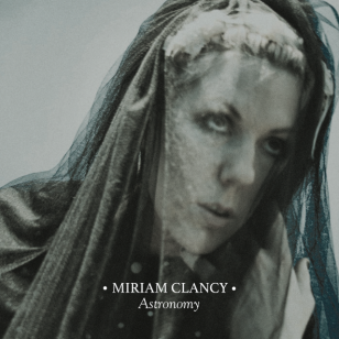 Miriam Clancy: Astronomy (digital outlets)