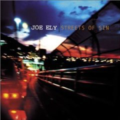 Joe Ely: Streets of Sin (Rounder)