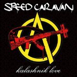 Speed Caravan: Kalashnik Love (Adami)