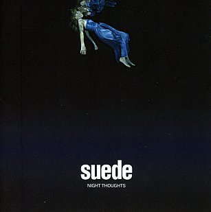 Suede: Night Thoughts (Warners)