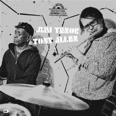 Jimi Tenor and Tony Allen: Inspiration Information 4 (Strut)