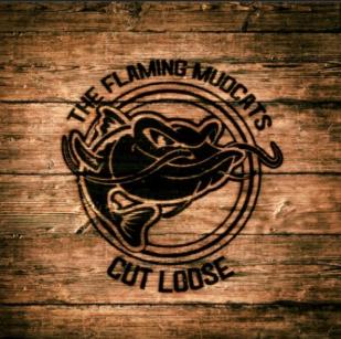 The Flaming Mudcats: Cut Loose (Mudcat Music)