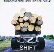 Transcendental Learning Collective: Shift (Powertool Records)