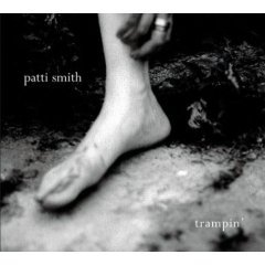 Patti Smith: Trampin'